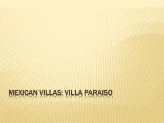 VILLA PARAISO, Puerto Vallarta, Jalisco, Mexian Riviera, Mex