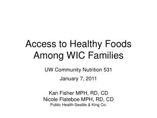 Access to Healthy Foods Among WIC Families