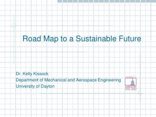 Road Map to a Sustainable Future