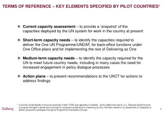 TERMS OF REFERENCE – KEY ELEMENTS SPECIFIED BY PILOT COUNTRIES*