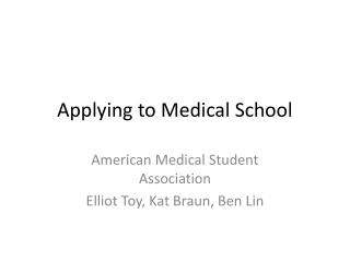 Applying to Medical School