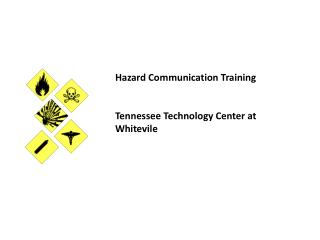 Hazard Communication Training Tennessee Technology Center at  Whitevile