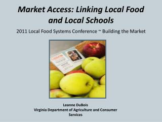 Market Access: Linking Local Food and Local Schools