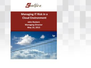 Managing IT Risk in a Cloud Environment