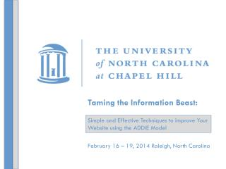 February 16 – 19, 2014 Raleigh, North Carolina