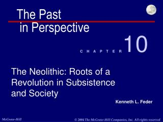 The Neolithic: Roots of a Revolution in Subsistence and Society