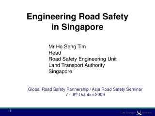 Engineering Road Safety in Singapore