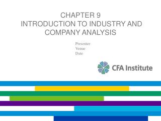 Chapter 9  Introduction to Industry and Company Analysis