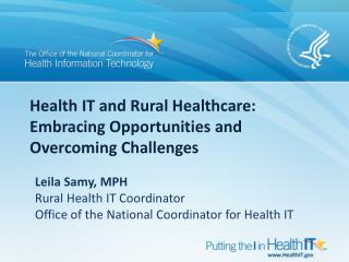 Health IT and Rural Healthcare: Embracing Opportunities and Overcoming  Challenges