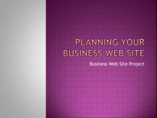 Planning your Business Web Site