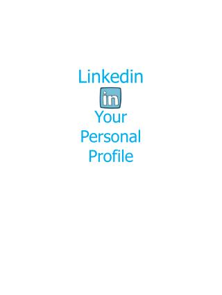 Linkedin Your Personal Profile