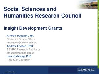 Social Sciences and  Humanities Research Council Insight Development Grants