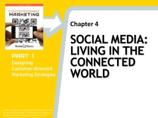 SOCIAL MEDIA: LIVING IN THE CONNECTED WORLD
