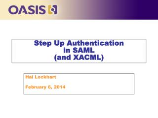 Step Up Authentication in SAML (and XACML)