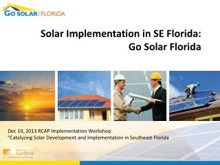 Solar Implementation in SE Florida: Go Solar Florida