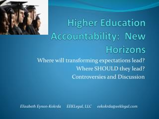 Higher Education Accountability:  New Horizons