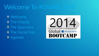 Welcome To #GWAB 2014