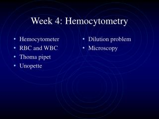 Week 4: Hemocytometry
