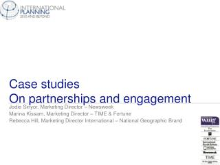 Case studies  On partnerships and engagement