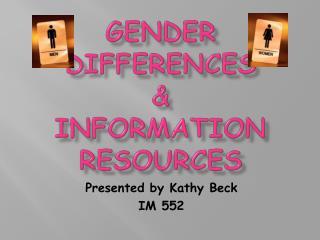 Gender Differences & Information Resources