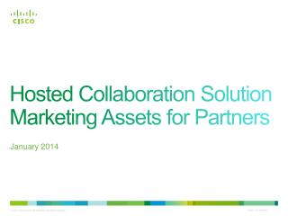 Hosted Collaboration Solution Marketing Assets for Partners
