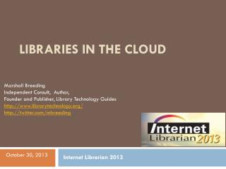 Libraries in the Cloud