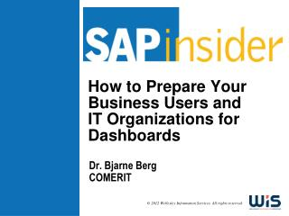 How to Prepare Your Business Users and IT Organizations for Dashboards