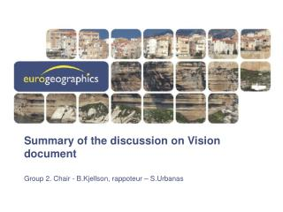 Summary of the discussion on Vision document