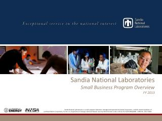 Sandia National Laboratories is a multi-program laboratory managed and operated by Sandia Corporation, a wholly owned s