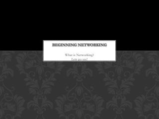 Beginning Networking