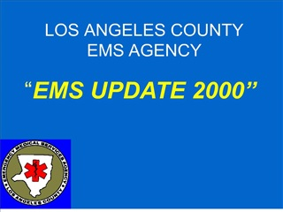 LOS ANGELES COUNTY EMS AGENCY