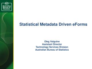 Statistical Metadata Driven  eForms