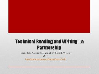 Technical Reading and Writing …a Partnership