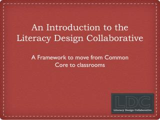 An Introduction to the Literacy Design Collaborative