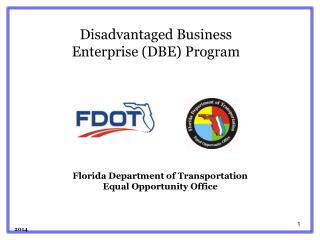 Florida Department of Transportation Equal Opportunity Office 2014