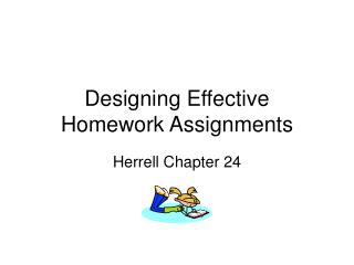 Designing Effective Homework Assignments