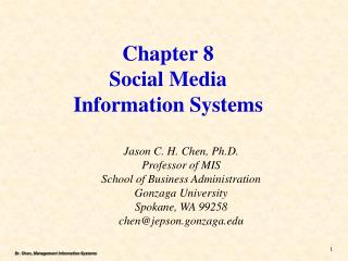 Chapter 8 Social Media  Information  Systems