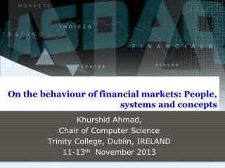 On the behaviour of financial markets: People, systems and concepts
