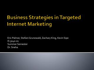 Business Strategies in Targeted Internet Marketing