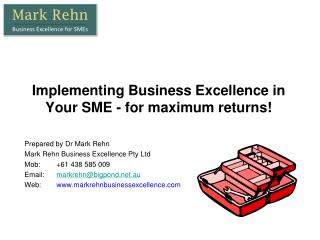Implementing Business Excellence in Your SME - for maximum returns!