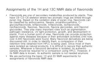 Assignments of the 1H and 13C NMR data of flavonoids
