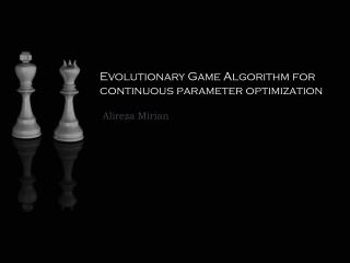 Evolutionary Game Algorithm for continuous parameter optimization