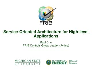 Service-Oriented Architecture for High-level  Applications
