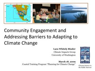 Community Engagement and Addressing Barriers to Adapting to Climate Change