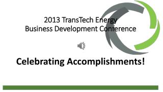 2013  TransTech  Energy  Business Development Conference