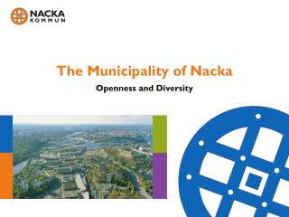 The Municipality of Nacka  Openness and Diversity