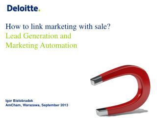 How to link marketing with sale ? Lead Generation and  Marketing Automation