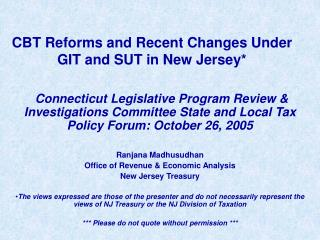 CBT Reforms and Recent Changes Under GIT and SUT in New Jersey*