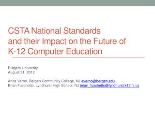 CSTA National Standards and their Impact on the Future of K-12 Computer Education