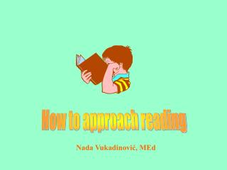 How to approach reading